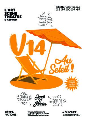 V14, Au Soleil ! Spectacle de Sketch sur le thème du camping.