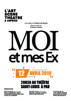 Moi et mes ex - L'art scene theatre
