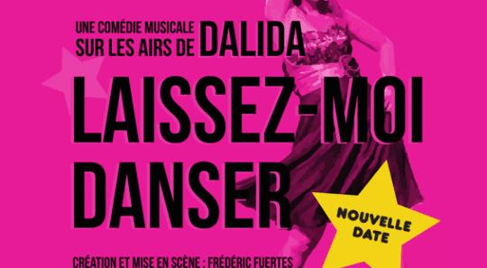 Laissez moi Danser - Dalida - Nouvelle Date