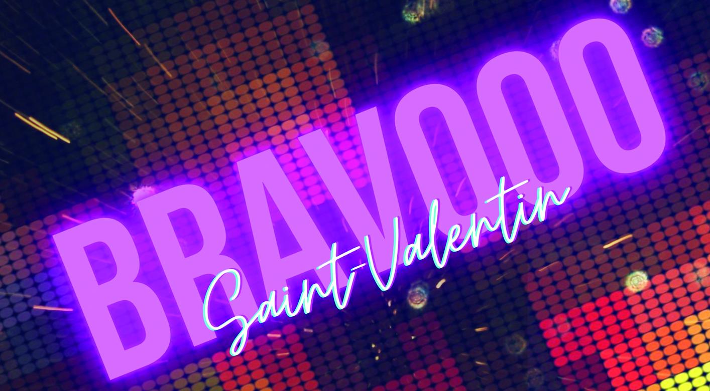 Bravooo - St Valentin